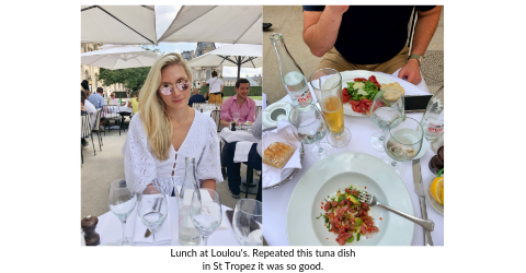 Stefanie McAuley, of Broad World, and boyfriend have tuna for lunch at Loulou's, St. Trpoez